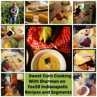 Sweet Corn Recipes with Sherman on Fox59 Indianapolis