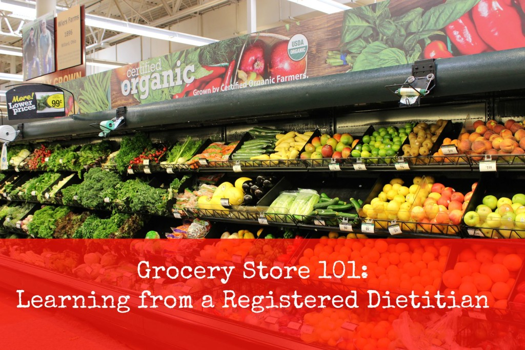 Grocery Store 101 Learning from a Registered Dietitian 2