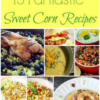15 Fantastic Fresh Sweet Corn Recipes