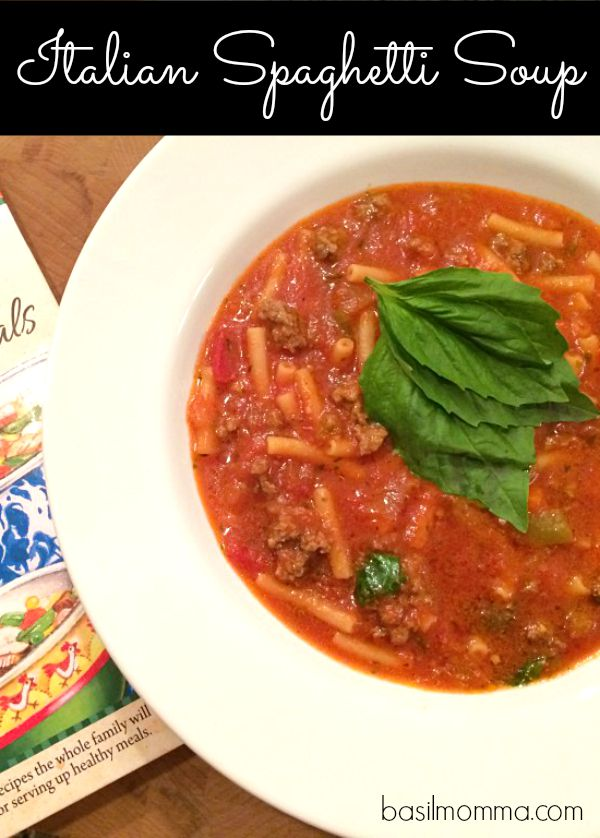 Italian Spaghetti Soup Recipe, from basilmomma.com - A quick, easy, and fun way to serve spaghetti!