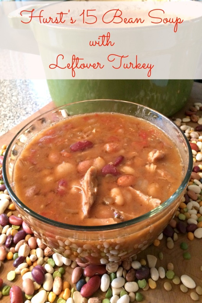 Hurst's 15 Bean Soup with Leftover Turkey