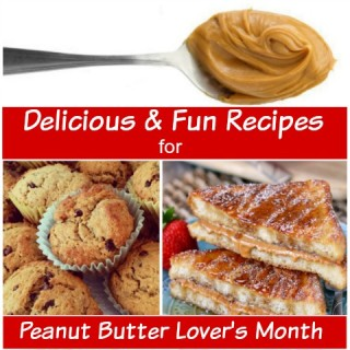 5 Unique and Fun Recipes for Peanut Butter Lover's Month