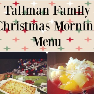 Christmas Morning Brunch Menu with the Tallman Family