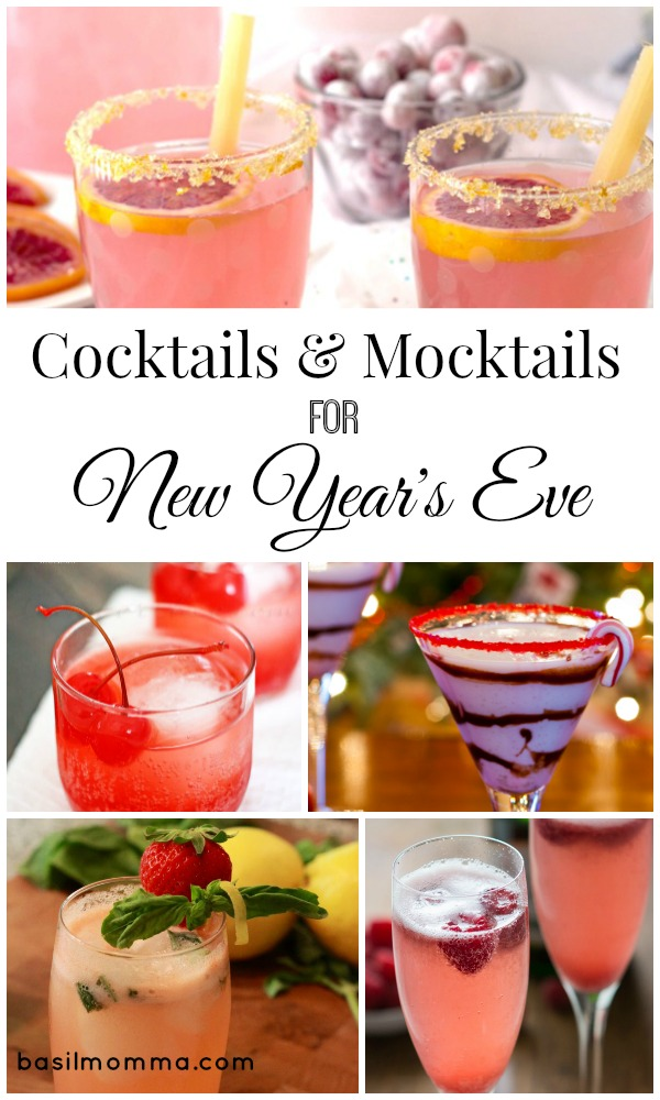 New Year's Eve Cocktails and Mocktails Collection - Get all of the recipes on basilmomma.com