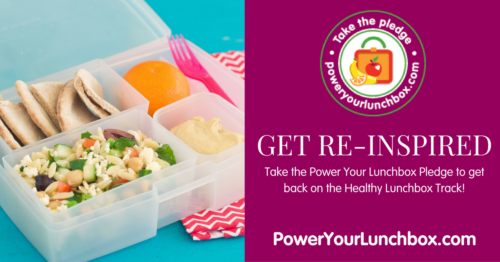 Be Re-Inspired! Power Your Lunchbox with Healthy Meals. Take the pledge at poweryourlunchbox.com