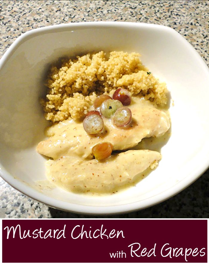 Recipe for Mustard Chicken with Red Grapes - This chicken dinner is quick and easy to make and tastes delicious.