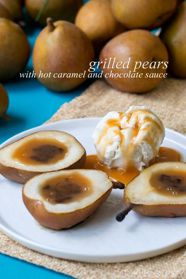 Grilled Pears with Caramel and Chocolate, from COOKtheSTORY.com