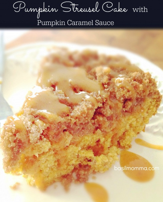 Pumpkin Streusel Coffee Cake with Pumpkin Caramel Sauce - Recipe from @basilmomma