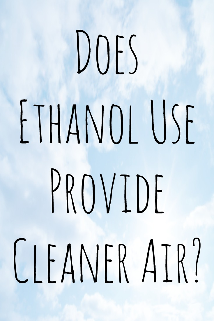 Does Ethanol Use Provide Cleaner Air