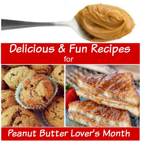 Delicious and unique recipes with peanut butter for Peanut Butter Lover's Month