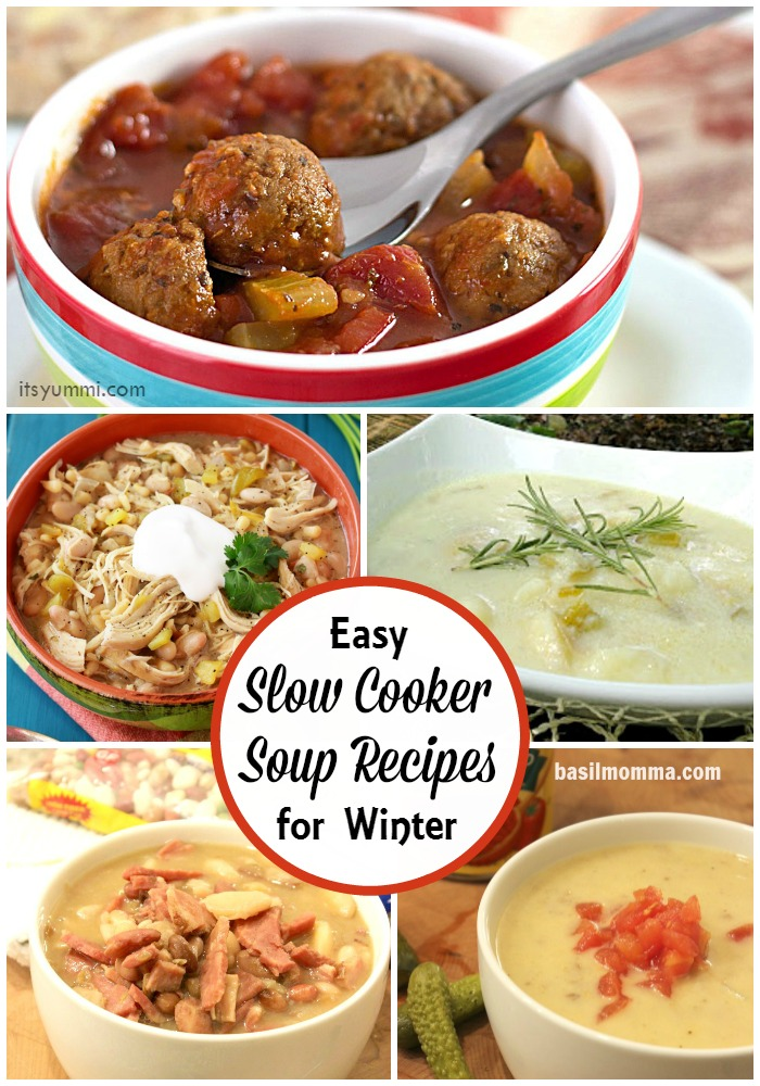 Easy Slow Cooker Soup Recipes to Warm You Up This Winter - See the collection on basilmomma.com