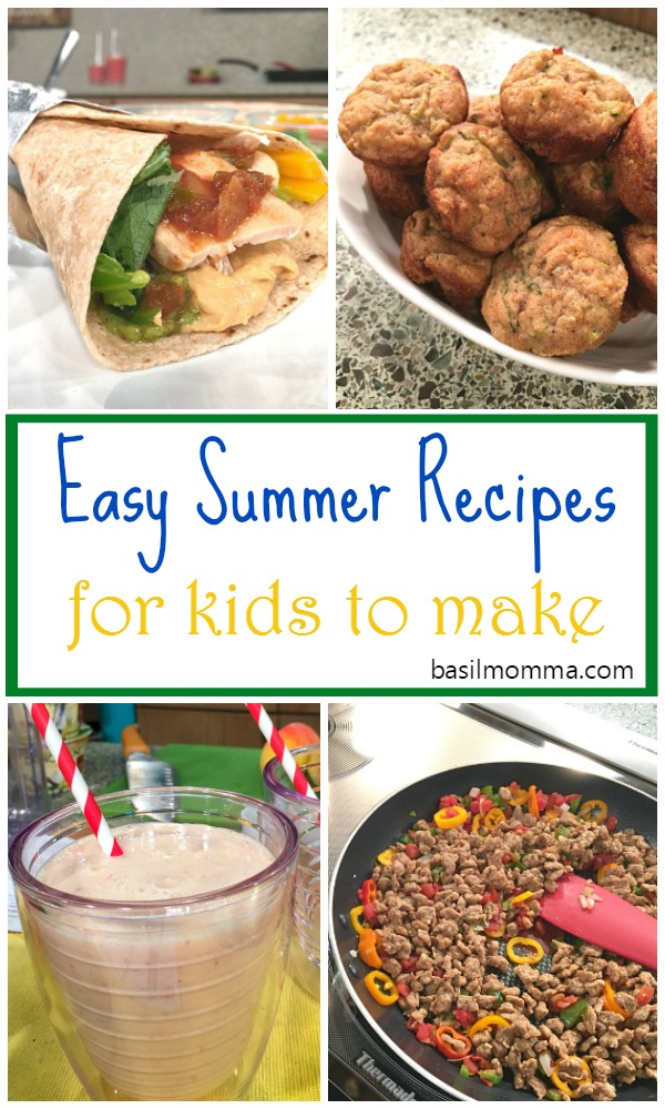 4 Easy Summer Recipes for Kids to Make - Kids get bored during the summer. Get them away from the TV and into the kitchen to learn how to cook meals that the whole family will love! Recipes on basilmomma.com