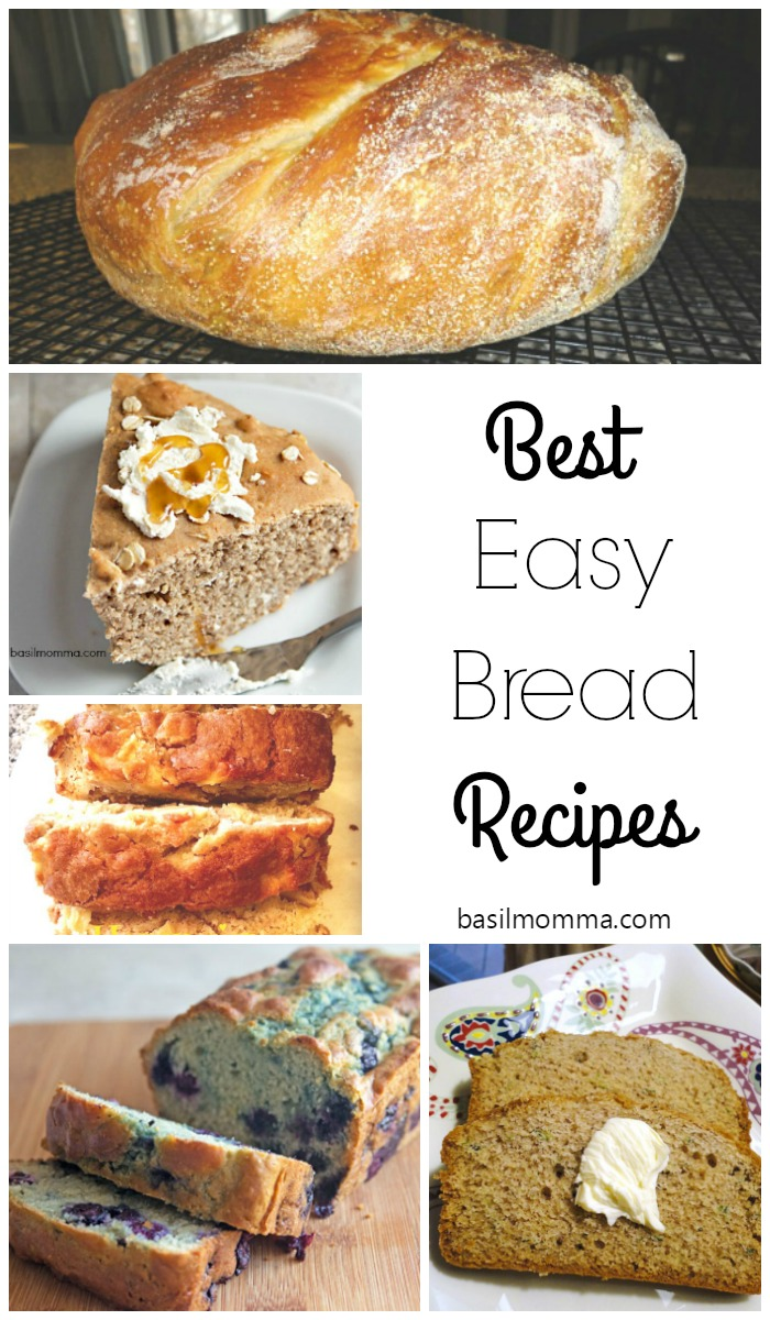 Best Easy Bread Recipes, as seen on basilmomma.com